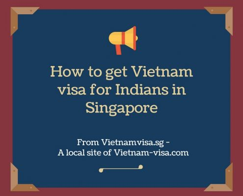 How to get Vietnam visa for Indians in Singapore
